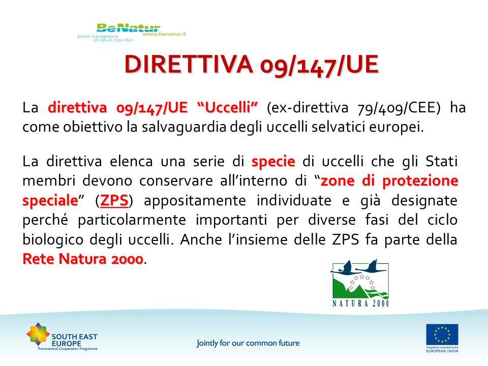 DIRETTIVA 09/147/UE La direttiva 09/147/UE Uccelli (ex-direttiva 79/409/CEE) ha come obiettivo la salvaguardia degli uccelli selvatici europei.