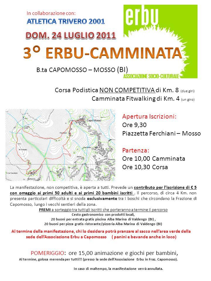 3° ERBU-CAMMINATA DOM. 24 LUGLIO 2011 ATLETICA TRIVERO 2001