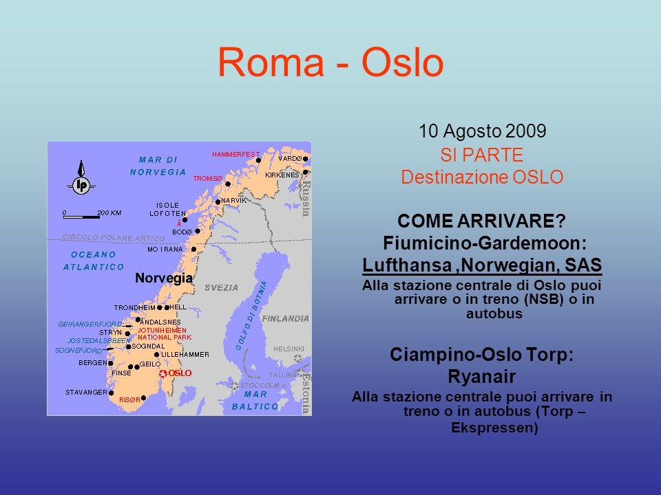 Fiumicino-Gardemoon: Lufthansa ,Norwegian, SAS