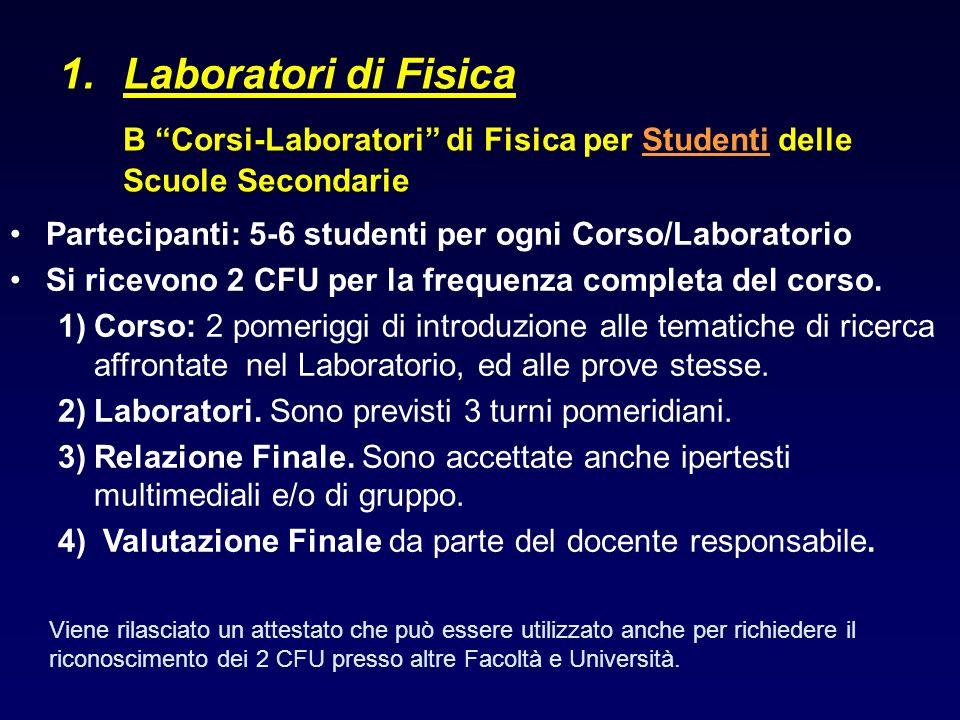 B Corsi-Laboratori di Fisica per Studenti delle Scuole Secondarie