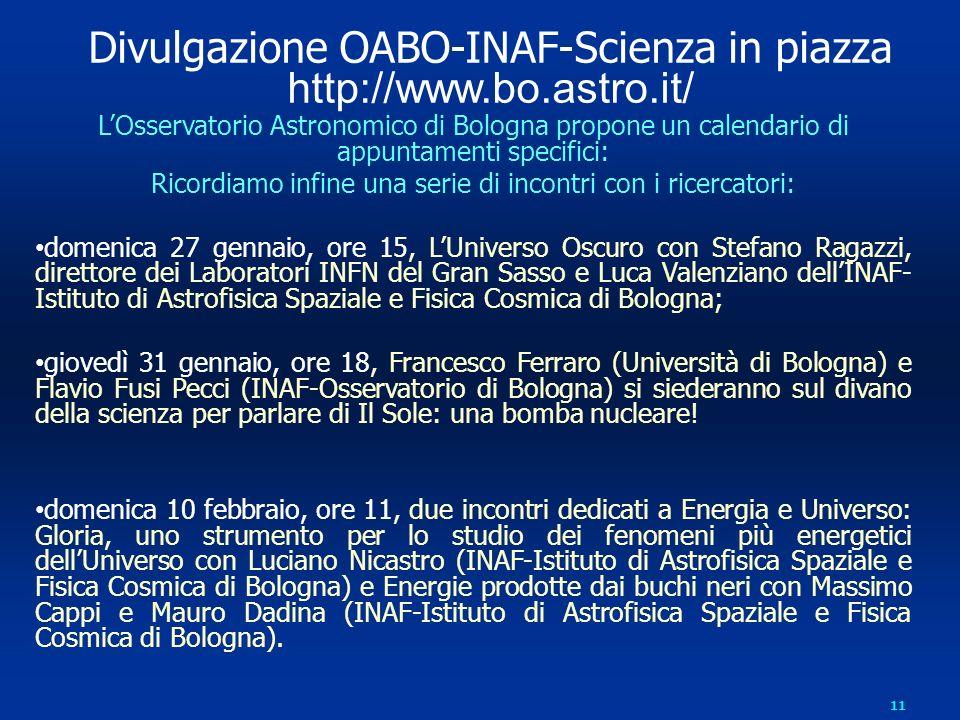 Divulgazione OABO-INAF-Scienza in piazza http://www.bo.astro.it/