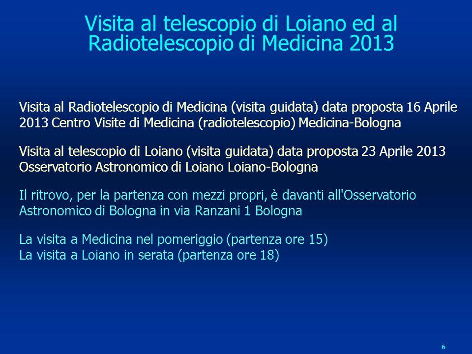 Visita al telescopio di Loiano ed al Radiotelescopio di Medicina 2013