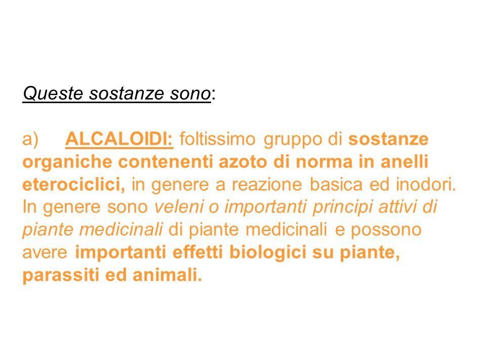 Queste sostanze sono: