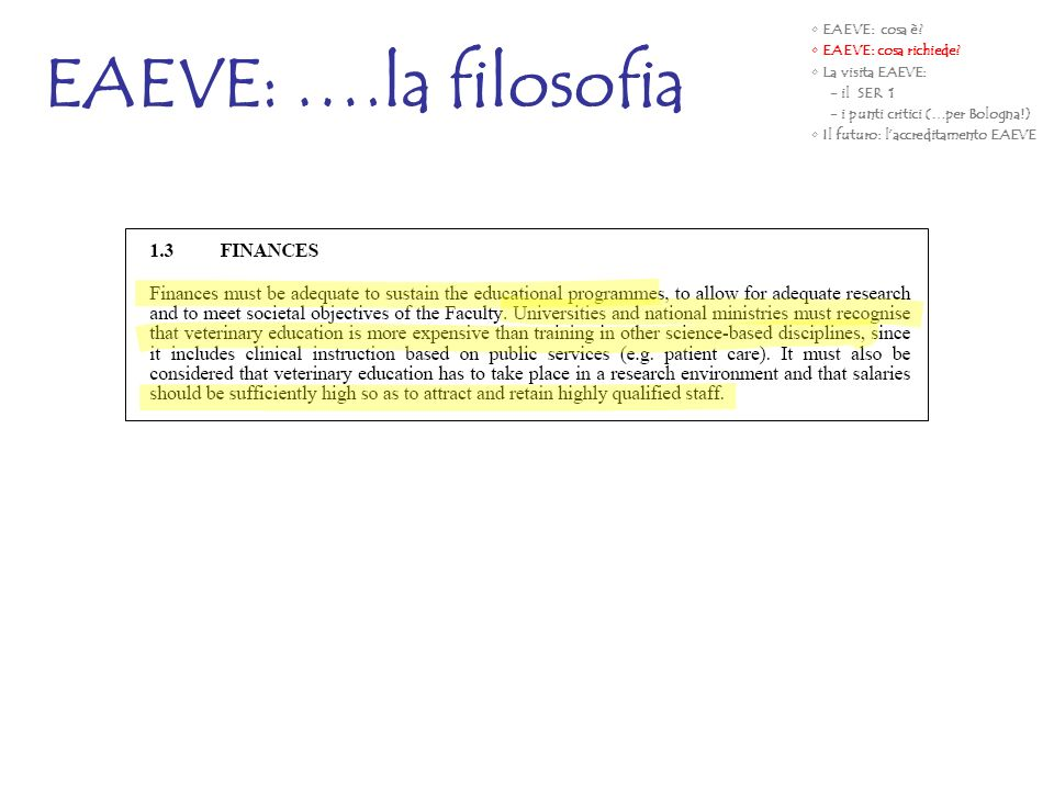 EAEVE: ….la filosofia EAEVE: cosa è EAEVE: cosa richiede
