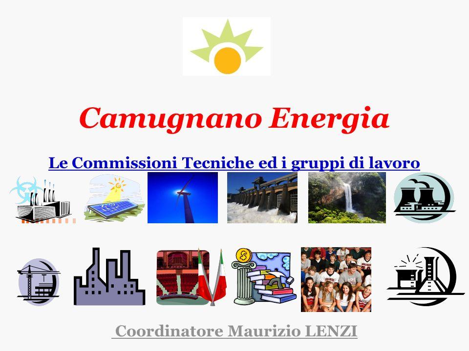 Camugnano Energia Le Commissioni Tecniche ed i gruppi di lavoro