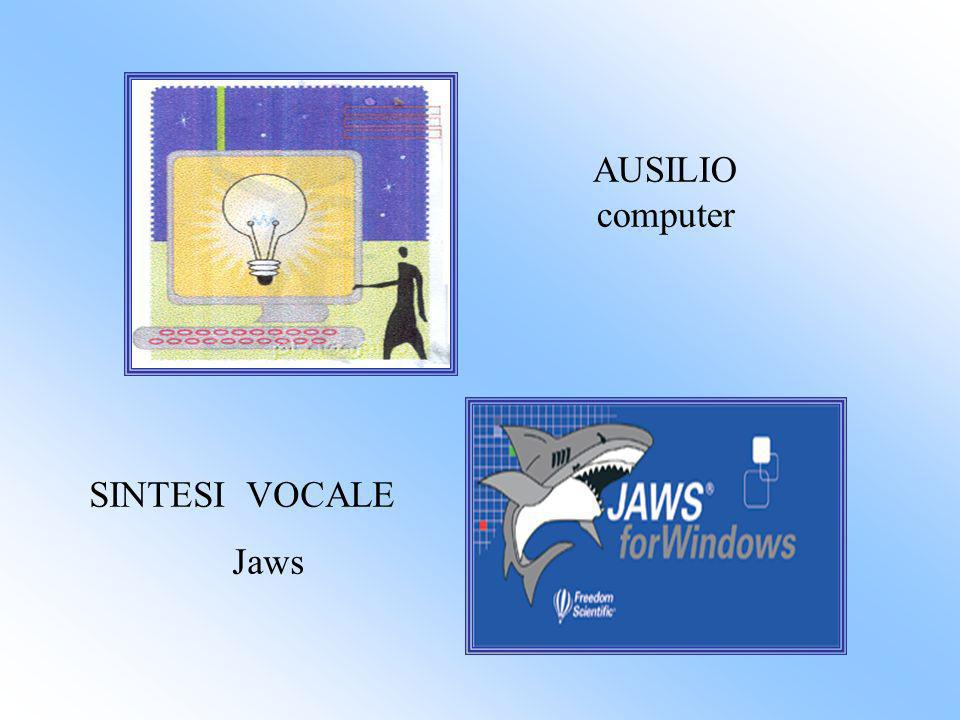 AUSILIO computer SINTESI VOCALE Jaws
