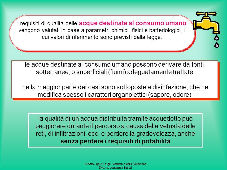 i requisiti di qualità delle acque destinate al consumo umano vengono valutati in base a parametri chimici, fisici e batteriologici, i cui valori di riferimento sono previsti dalla legge.