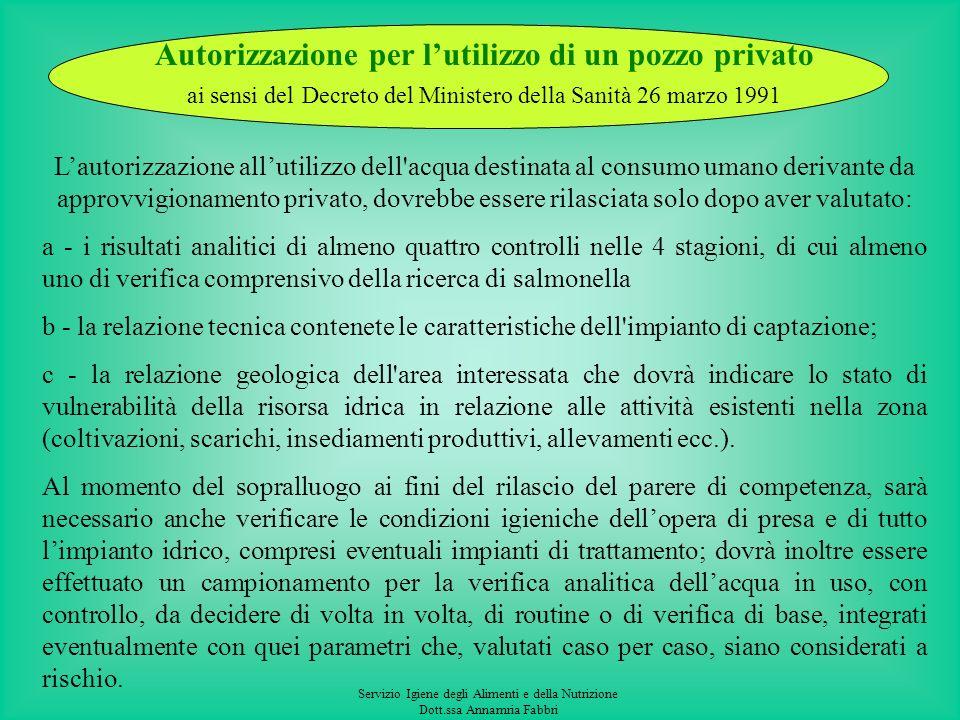 Autorizzazione per l'utilizzo di un pozzo privato ai sensi del Decreto del Ministero della Sanità 26 marzo 1991