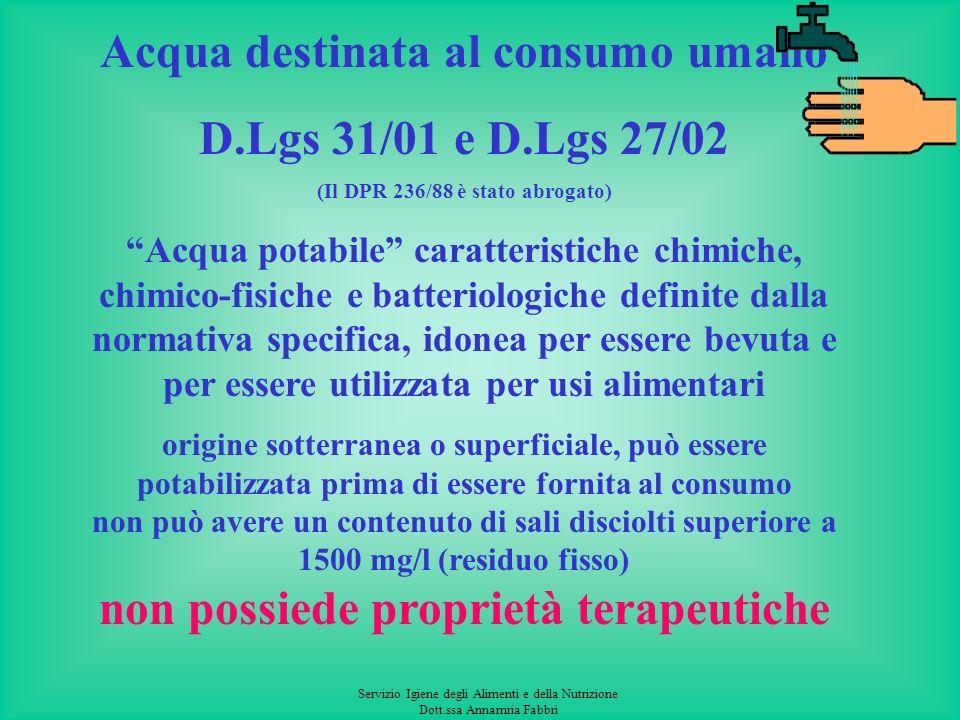 Acqua destinata al consumo umano D.Lgs 31/01 e D.Lgs 27/02