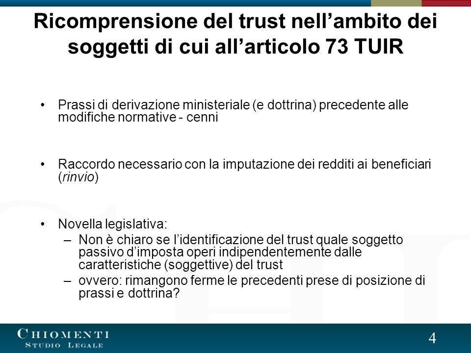 Ricomprensione del trust nell'ambito dei soggetti di cui all'articolo 73 TUIR