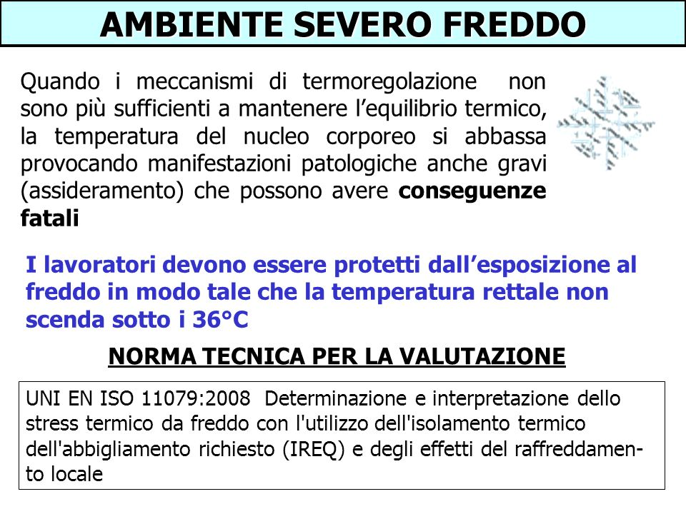 AMBIENTE SEVERO FREDDO NORMA TECNICA PER LA VALUTAZIONE