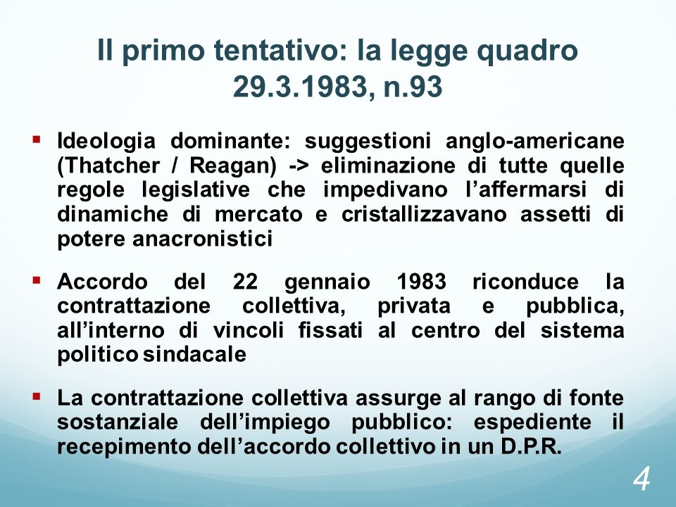 Il primo tentativo: la legge quadro 29.3.1983, n.93