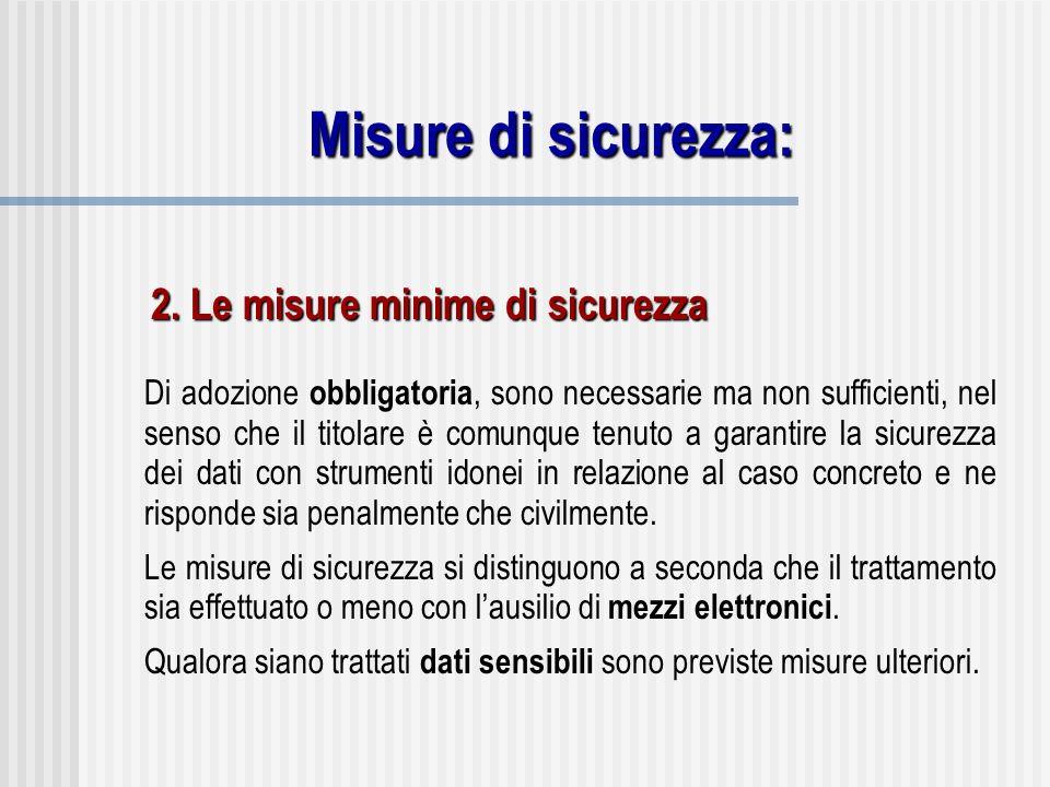 Misure di sicurezza: 2. Le misure minime di sicurezza