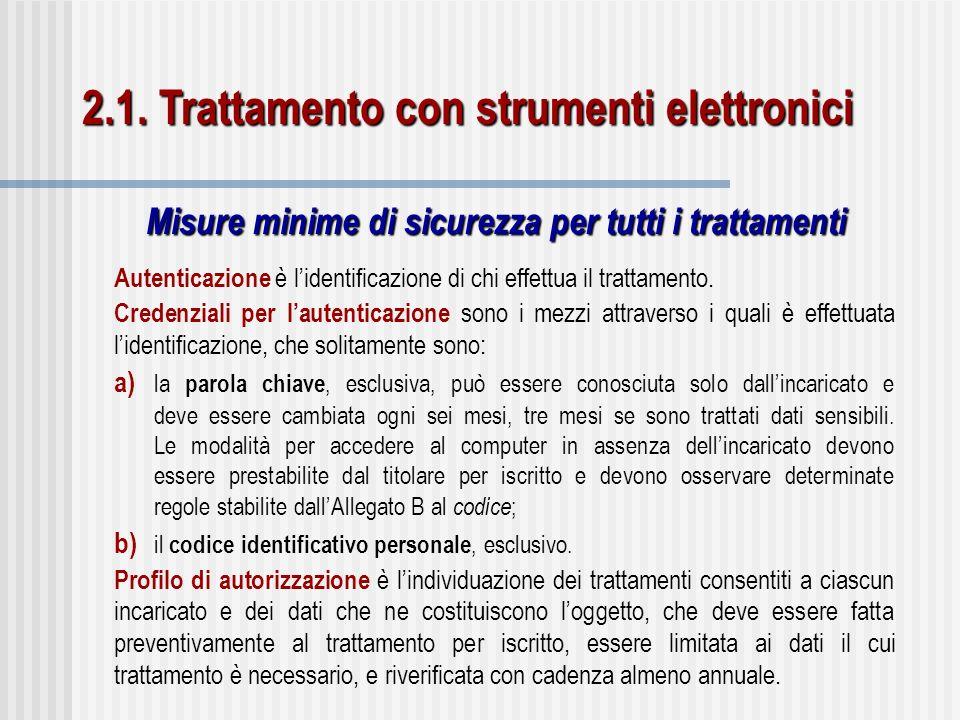 2.1. Trattamento con strumenti elettronici