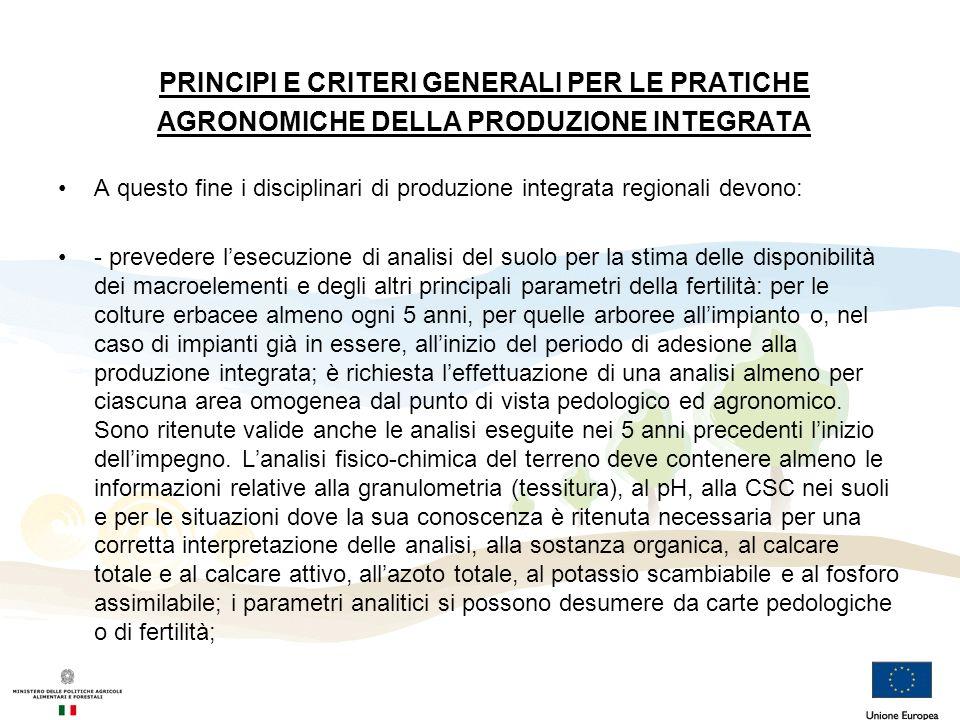 PRINCIPI E CRITERI GENERALI PER LE PRATICHE AGRONOMICHE DELLA PRODUZIONE INTEGRATA
