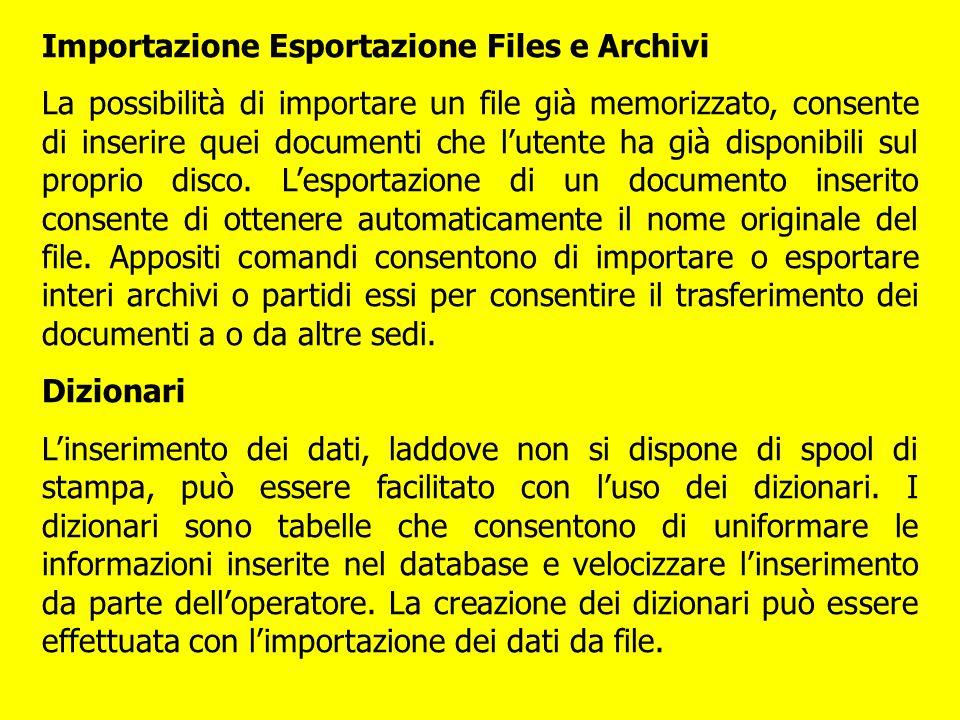 Importazione Esportazione Files e Archivi