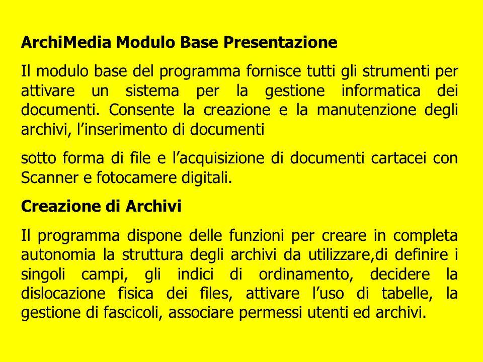 ArchiMedia Modulo Base Presentazione