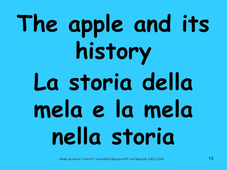 The apple and its history La storia della mela e la mela nella storia