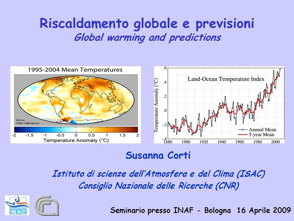 Riscaldamento globale e previsioni Global warming and predictions