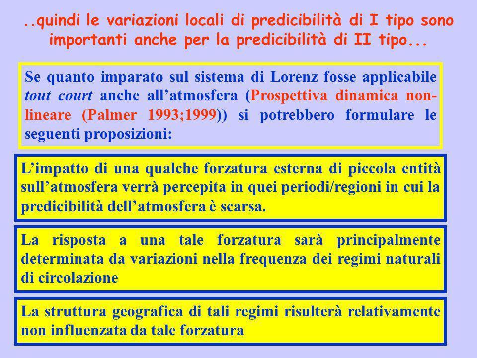 ..quindi le variazioni locali di predicibilità di I tipo sono importanti anche per la predicibilità di II tipo...