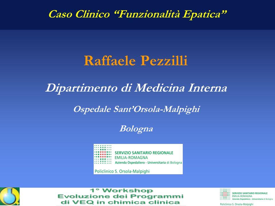 Raffaele Pezzilli Dipartimento di Medicina Interna