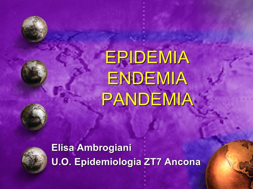 EPIDEMIA ENDEMIA PANDEMIA