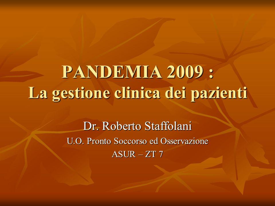 PANDEMIA 2009 : La gestione clinica dei pazienti