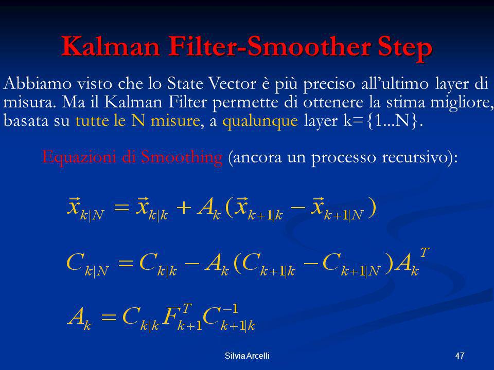 Kalman Filter-Smoother Step