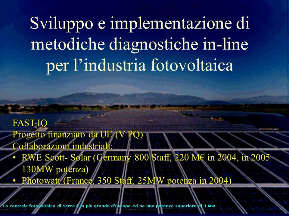 Sviluppo e implementazione di metodiche diagnostiche in-line per l'industria fotovoltaica