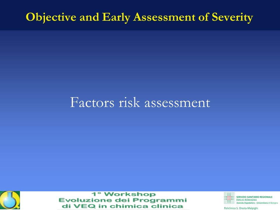 Objective and Early Assessment of Severity