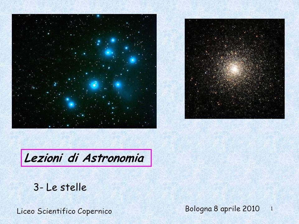 Lezioni di Astronomia 3- Le stelle Bologna 8 aprile 2010