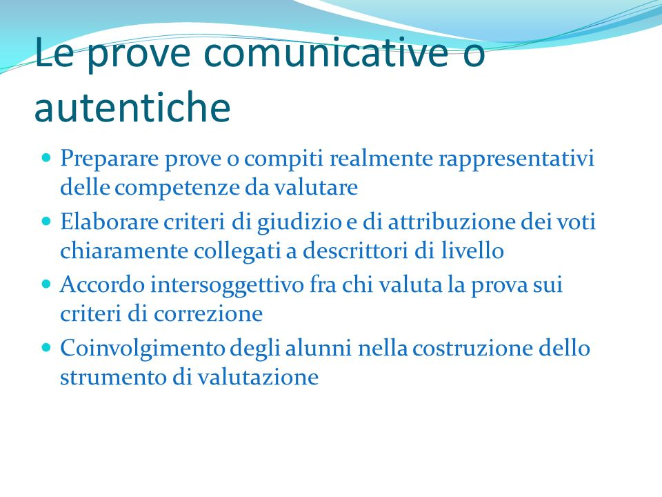Le prove comunicative o autentiche