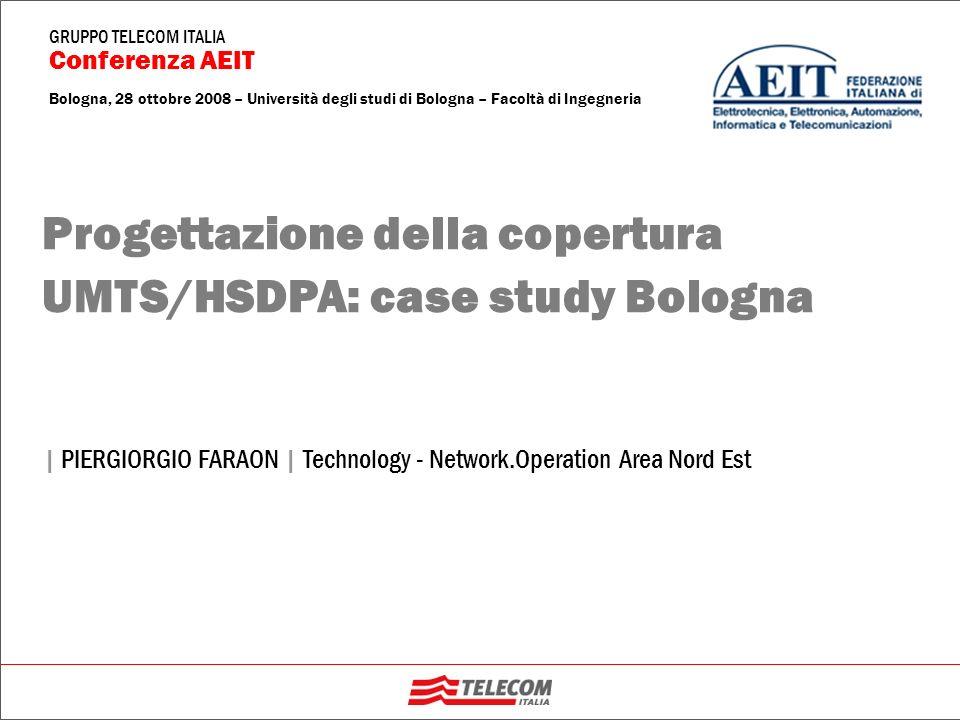 Progettazione della copertura UMTS/HSDPA: case study Bologna