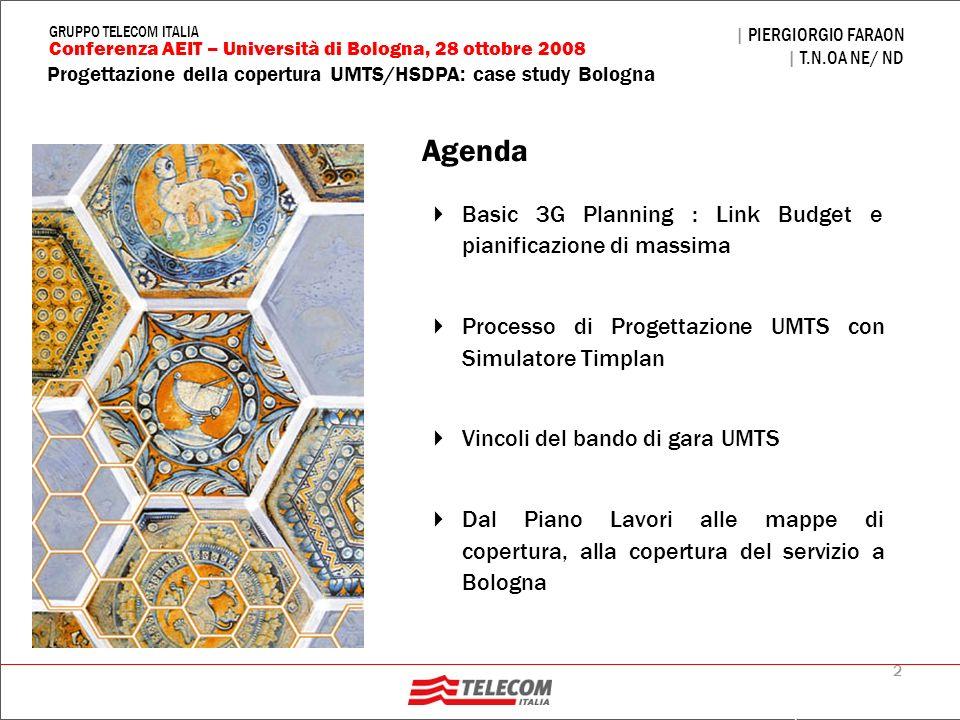Agenda Basic 3G Planning : Link Budget e pianificazione di massima