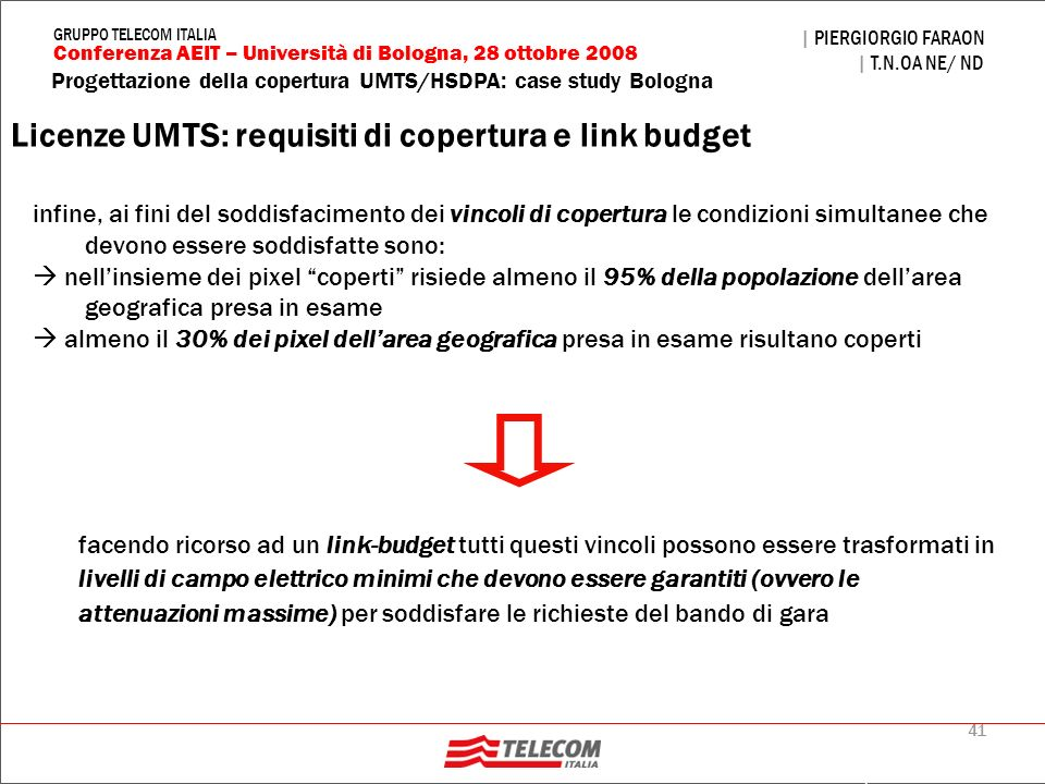 Licenze UMTS: requisiti di copertura e link budget
