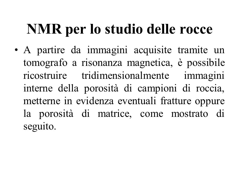 NMR per lo studio delle rocce