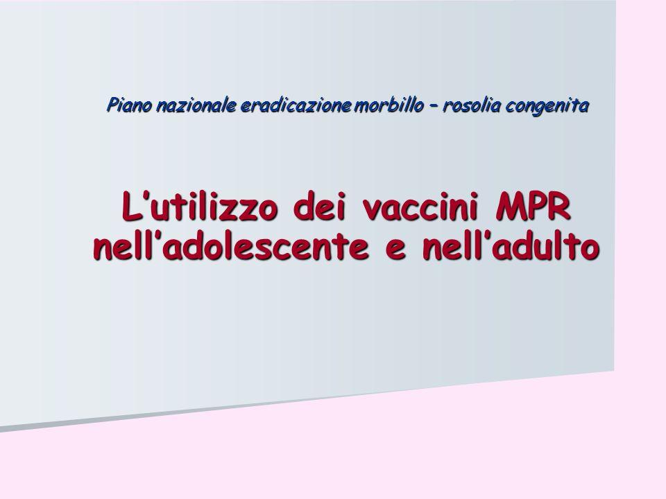 L'utilizzo dei vaccini MPR nell'adolescente e nell'adulto