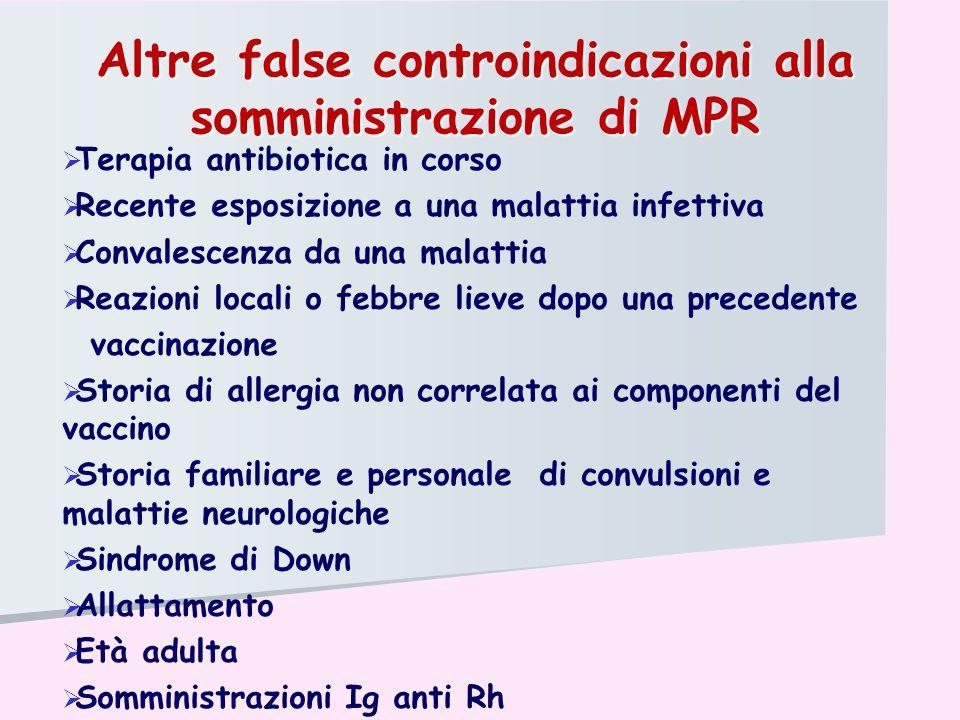 Altre false controindicazioni alla somministrazione di MPR