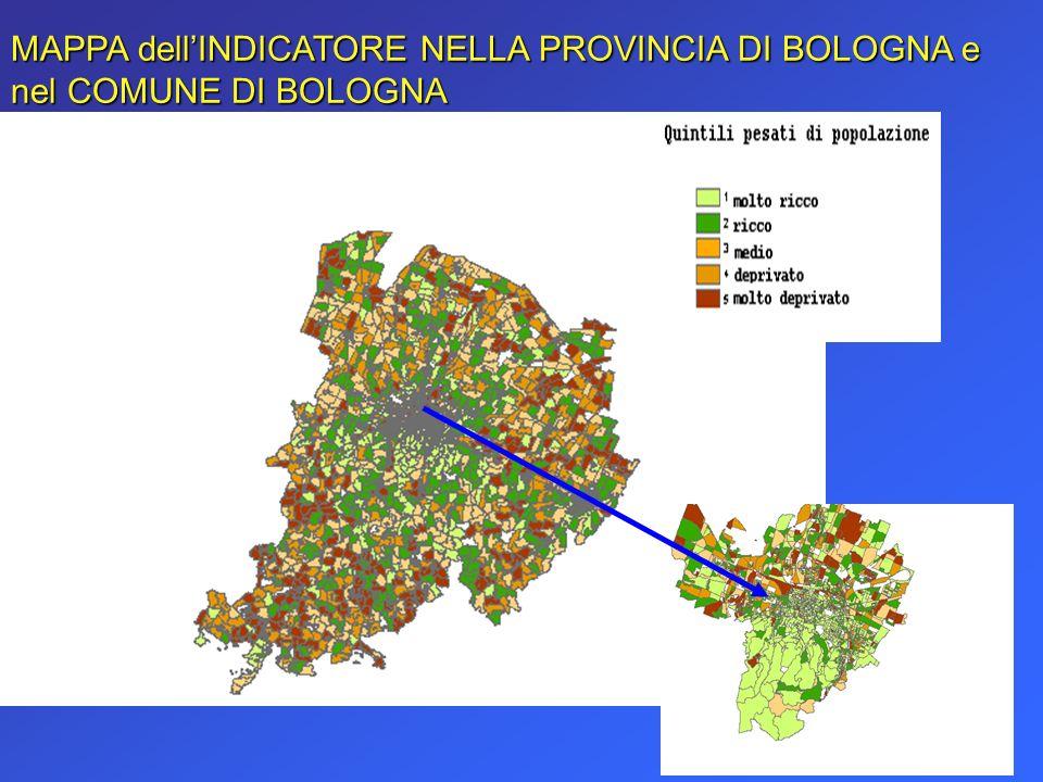 MAPPA dell'INDICATORE NELLA PROVINCIA DI BOLOGNA e nel COMUNE DI BOLOGNA