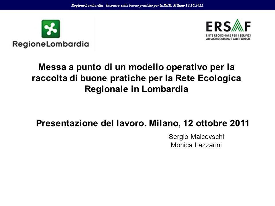 Presentazione del lavoro. Milano, 12 ottobre 2011