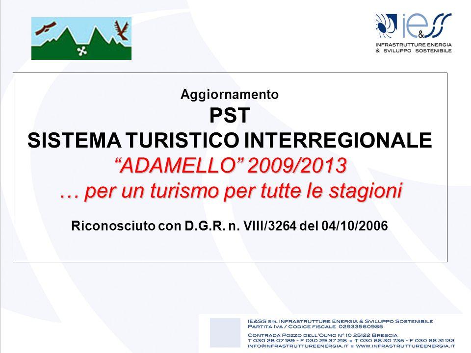 SISTEMA TURISTICO INTERREGIONALE ADAMELLO 2009/2013