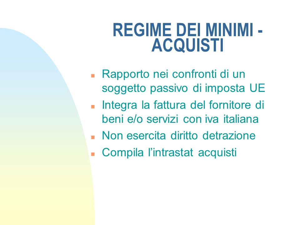 REGIME DEI MINIMI - ACQUISTI