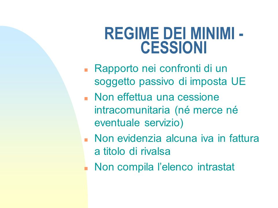 REGIME DEI MINIMI - CESSIONI