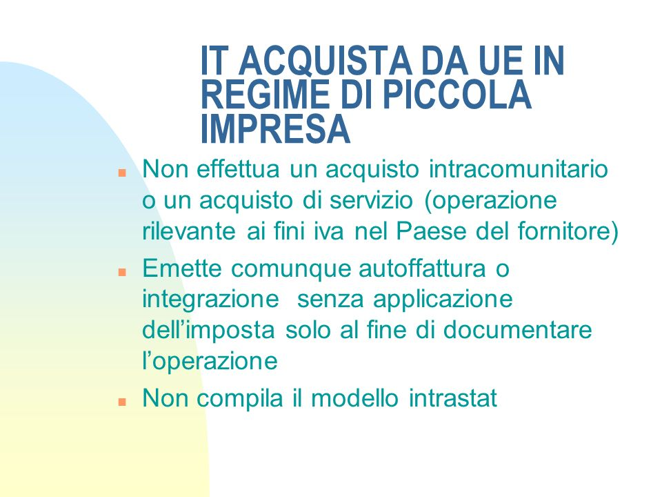 IT ACQUISTA DA UE IN REGIME DI PICCOLA IMPRESA