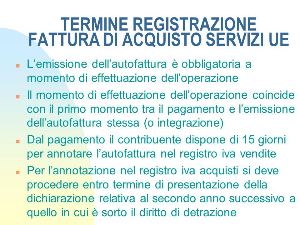 TERMINE REGISTRAZIONE FATTURA DI ACQUISTO SERVIZI UE
