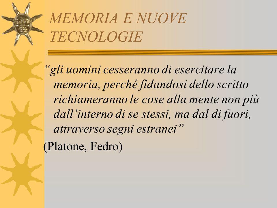MEMORIA E NUOVE TECNOLOGIE