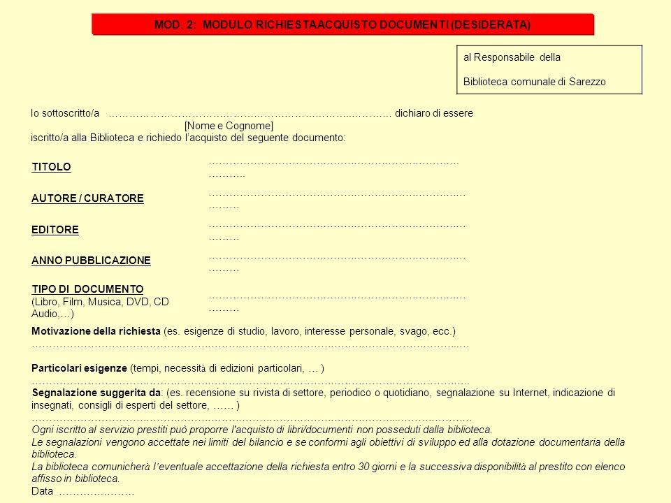 MOD. 2: MODULO RICHIESTA ACQUISTO DOCUMENTI (DESIDERATA)