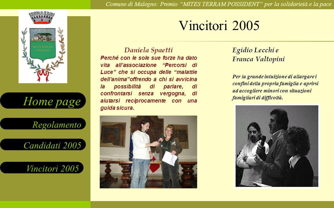 Vincitori 2005 Daniela Spaetti Egidio Lecchi e Franca Valtopini