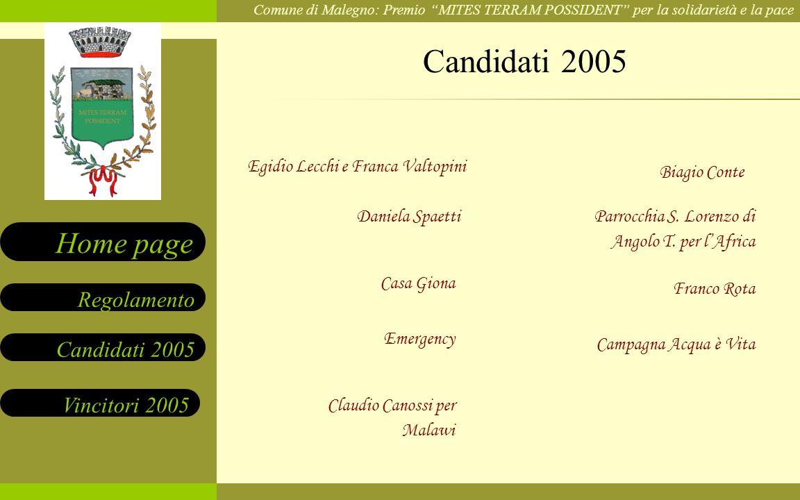 Candidati 2005 Egidio Lecchi e Franca Valtopini Biagio Conte