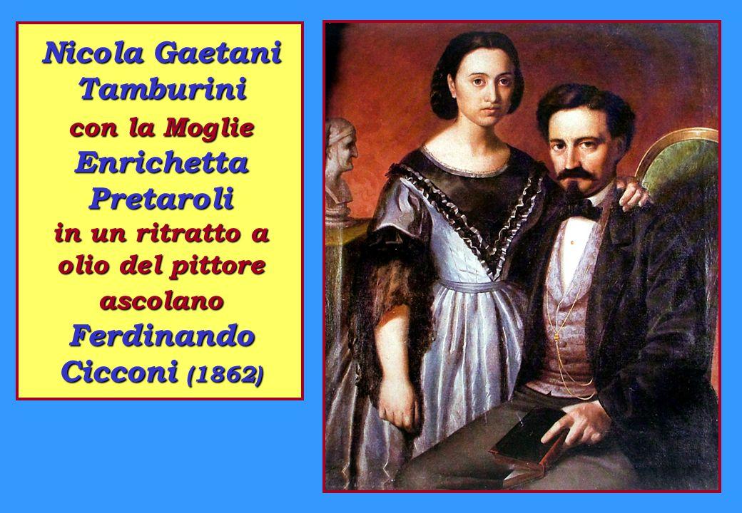 Nicola Gaetani Tamburini con la Moglie Enrichetta Pretaroli in un ritratto a olio del pittore ascolano Ferdinando Cicconi (1862)